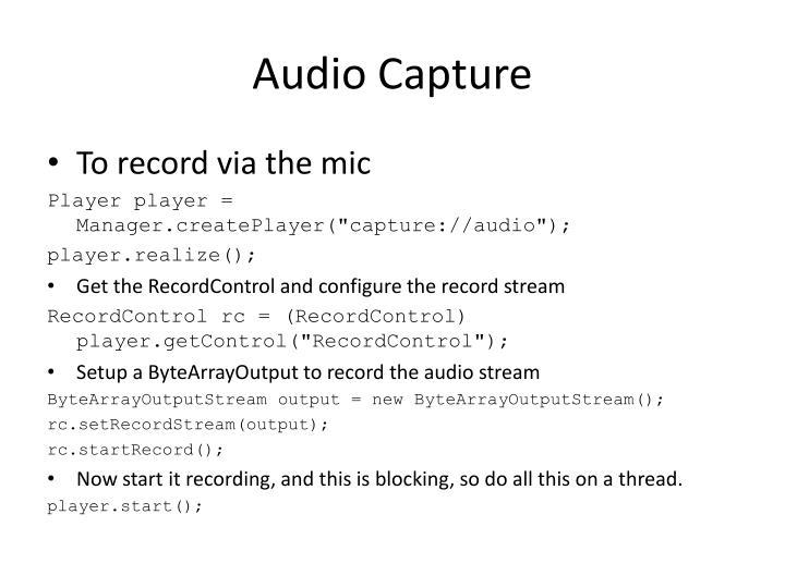 Audio Capture
