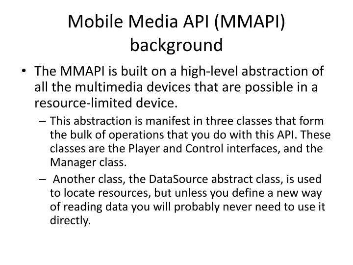 Mobile Media API (MMAPI) background