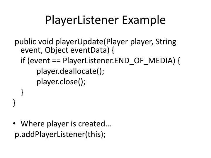 PlayerListener