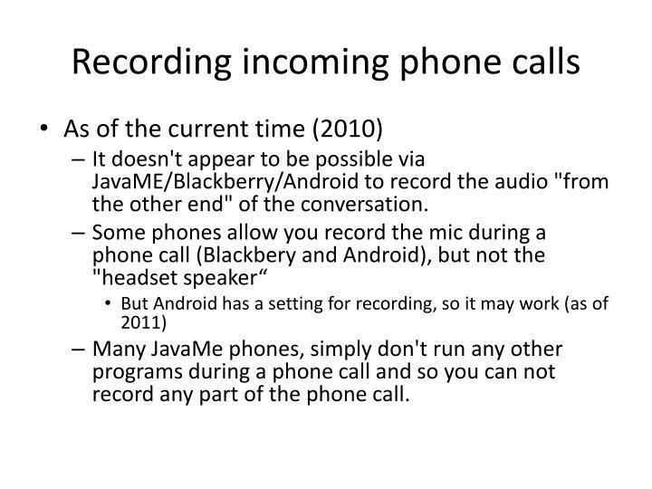 Recording incoming phone calls