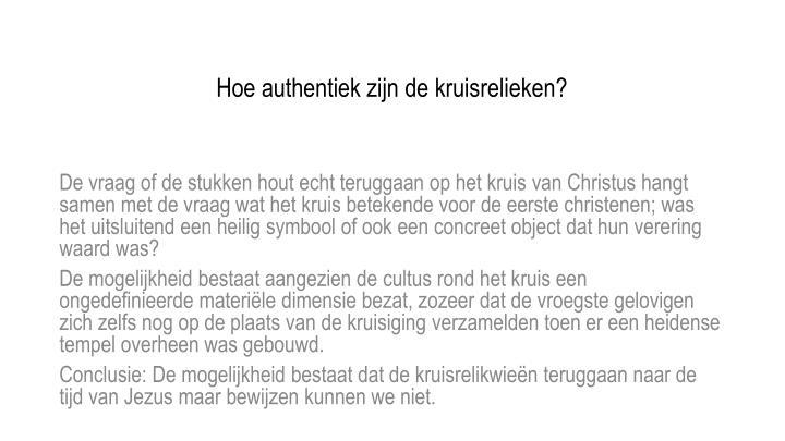 Hoe authentiek zijn de kruisrelieken?