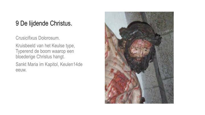 9 De lijdende Christus