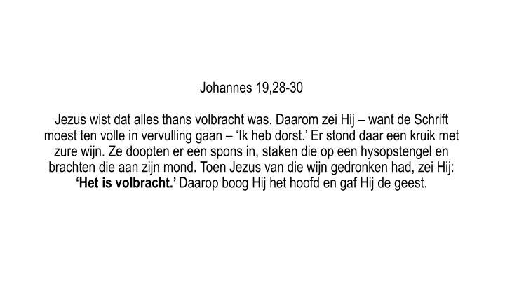 Johannes 19,28-30