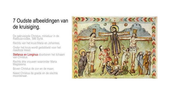 7 Oudste afbeeldingen van de kruisiging.