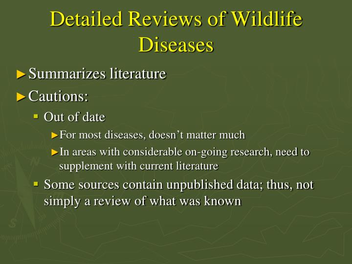 Detailed Reviews of Wildlife Diseases