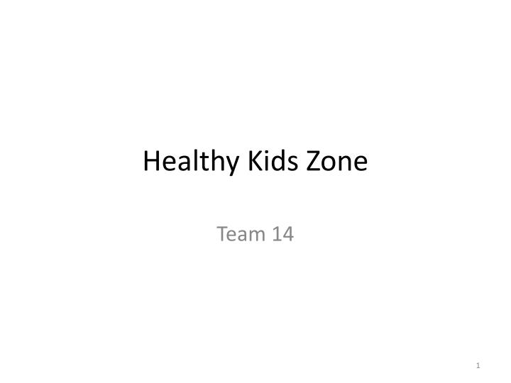 Healthy kids zone