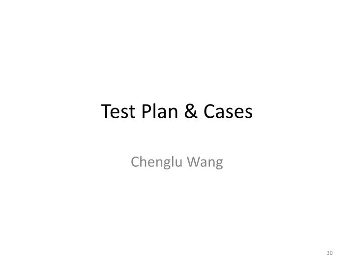 Test Plan & Cases