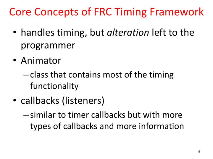Core Concepts of FRC Timing Framework