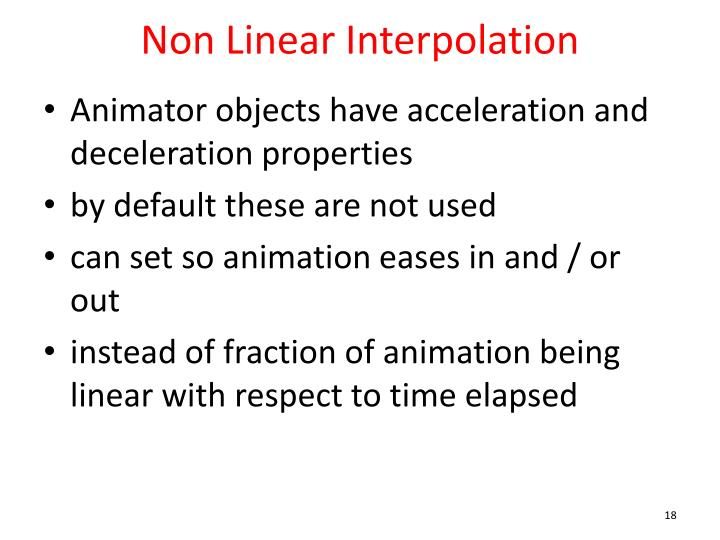 Non Linear Interpolation