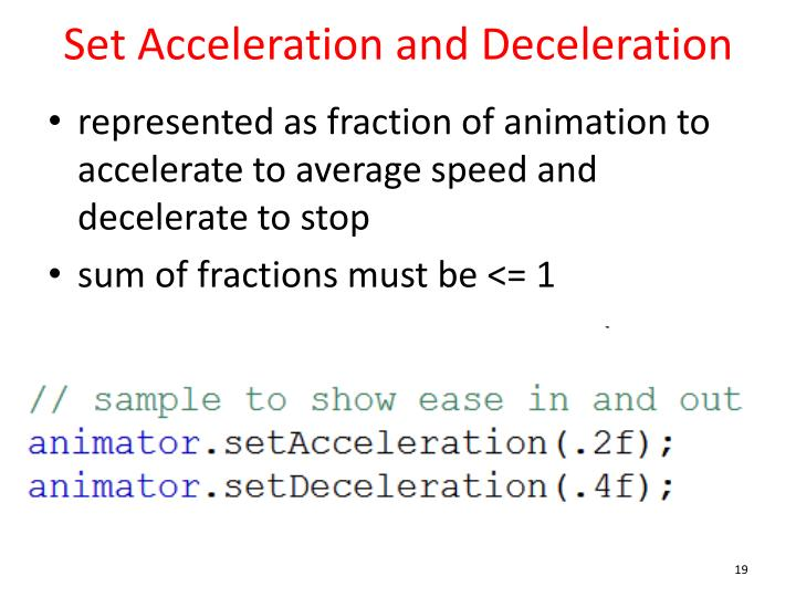 Set Acceleration and Deceleration