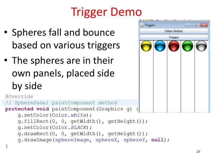 Trigger Demo