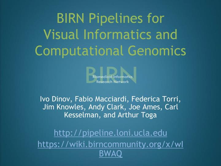 BIRN Pipelines for