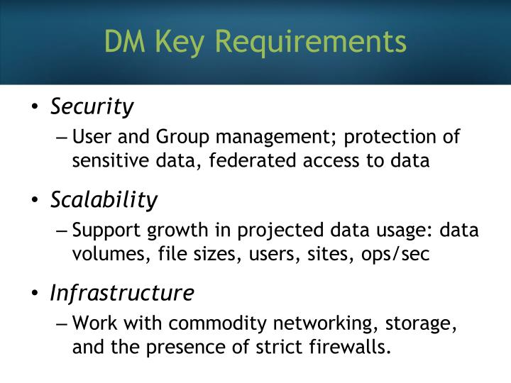DM Key Requirements