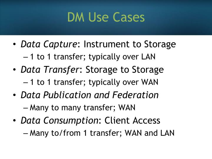 DM Use Cases