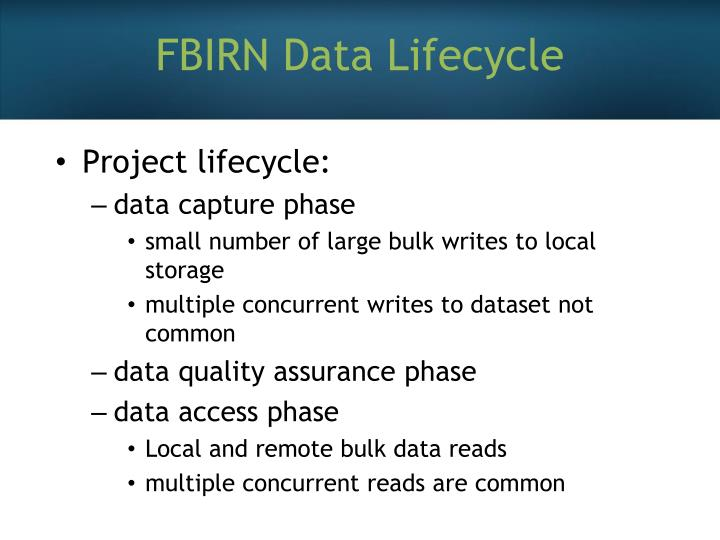 FBIRN Data Lifecycle