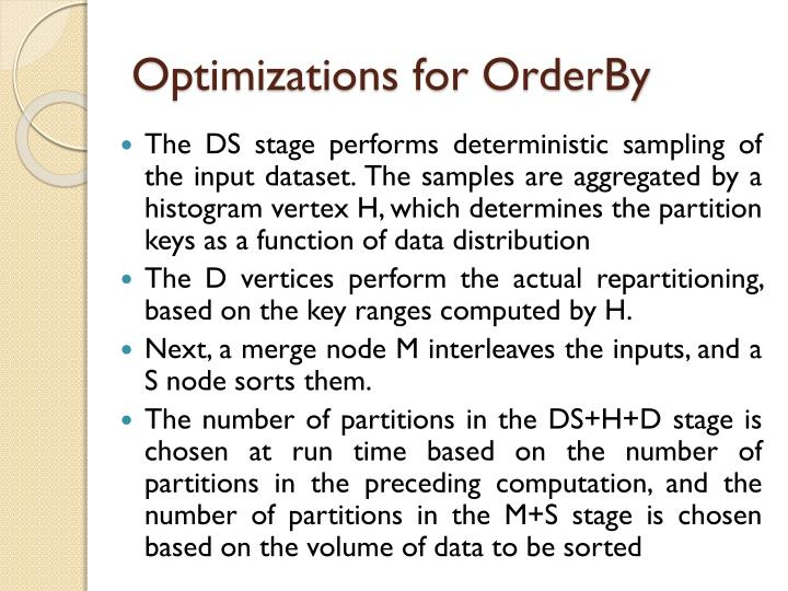 Optimizations for