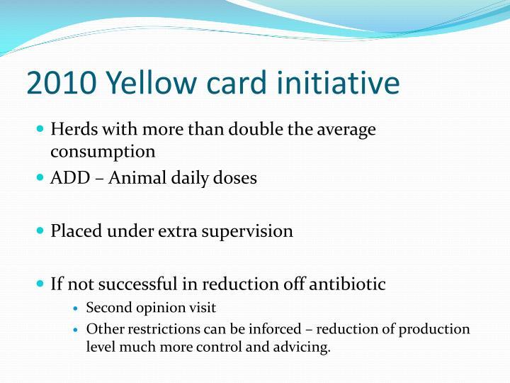 2010 Yellow card initiative