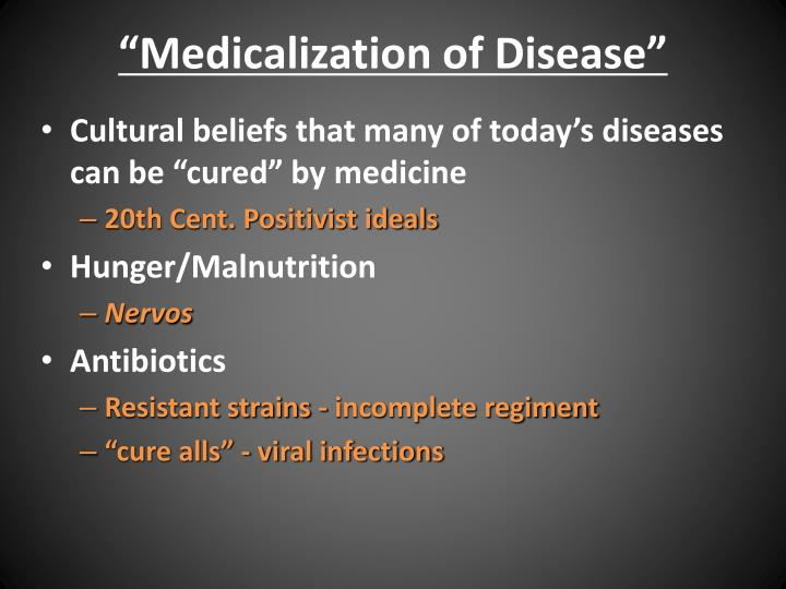 """Medicalization of Disease"""