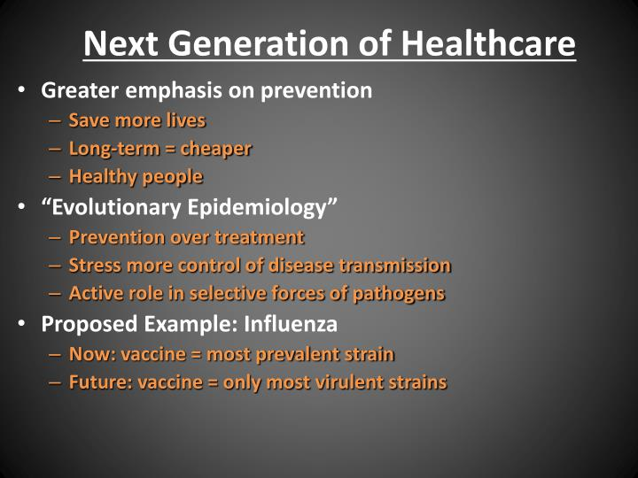 Next Generation of Healthcare