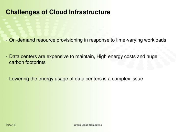 Challenges of cloud infrastructure