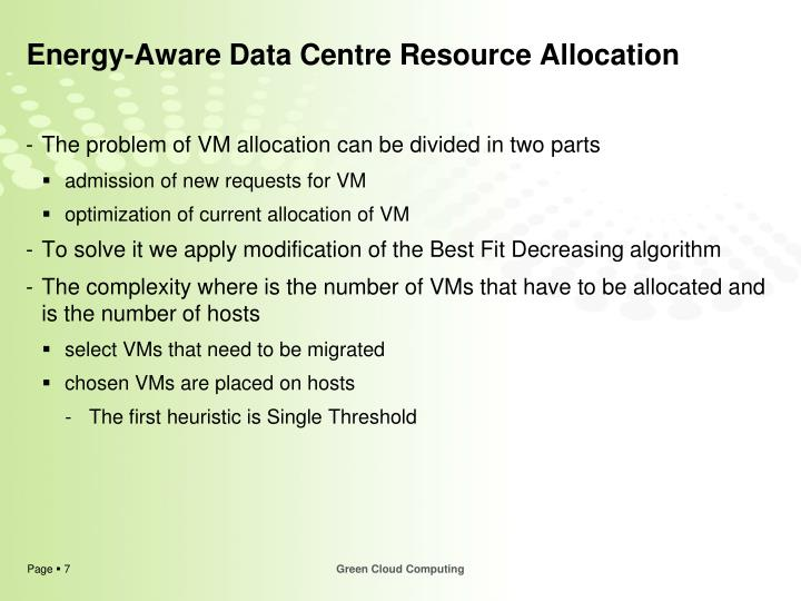 Energy-Aware Data Centre Resource Allocation