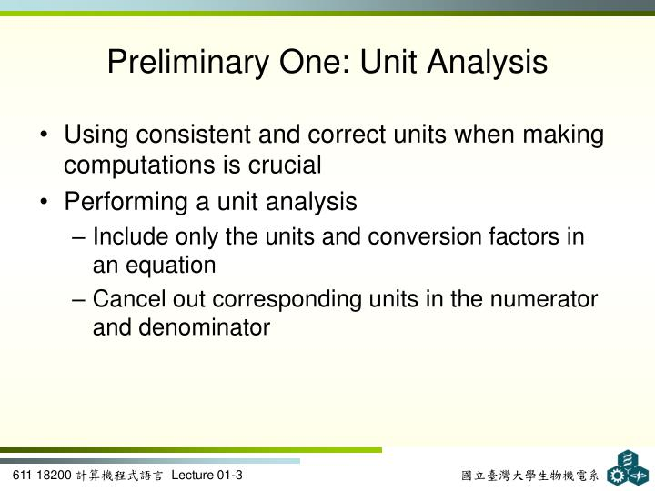 Preliminary one unit analysis