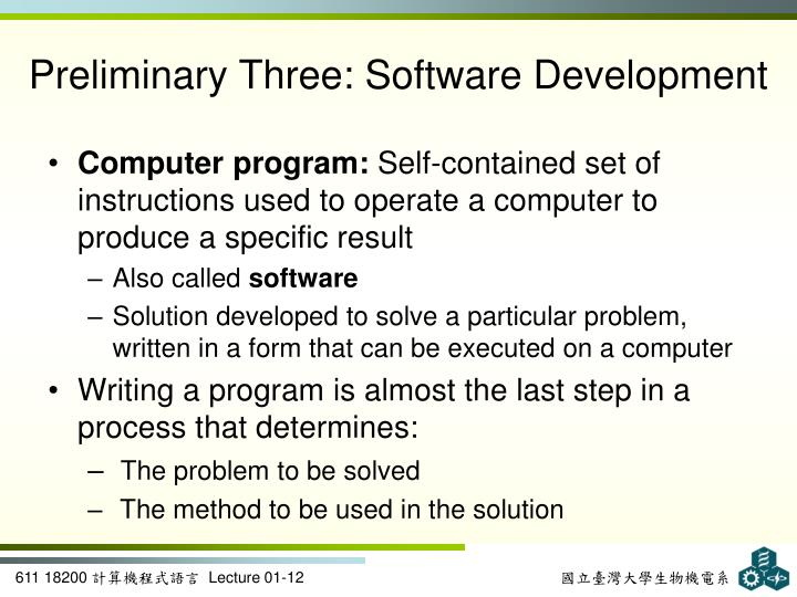 Preliminary Three: Software Development