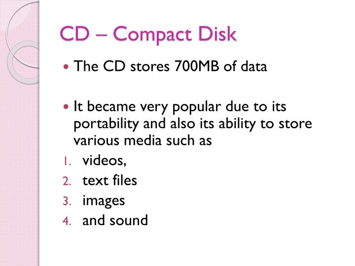 CD – Compact Disk