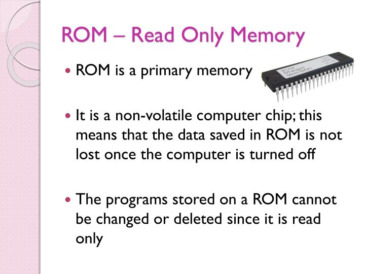 ROM – Read Only Memory