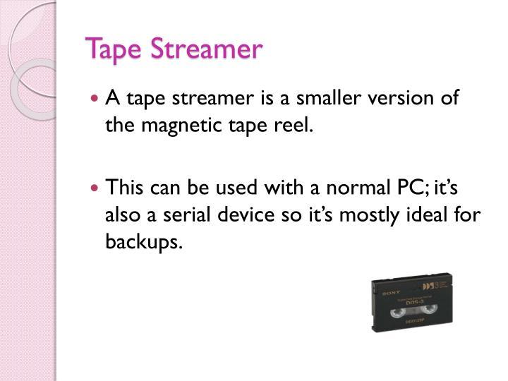 Tape Streamer