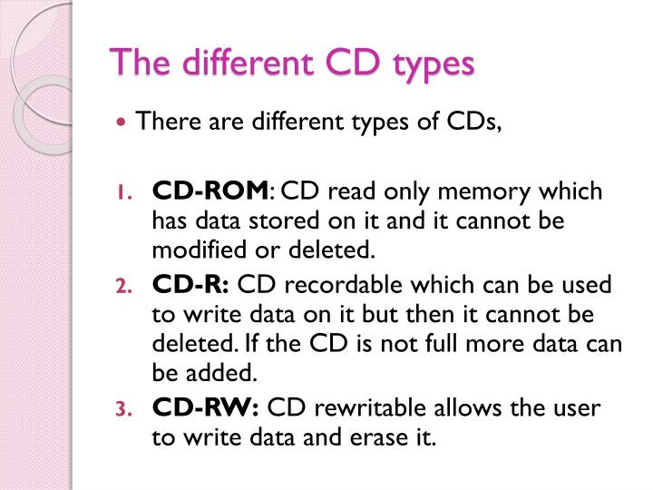 The different CD types