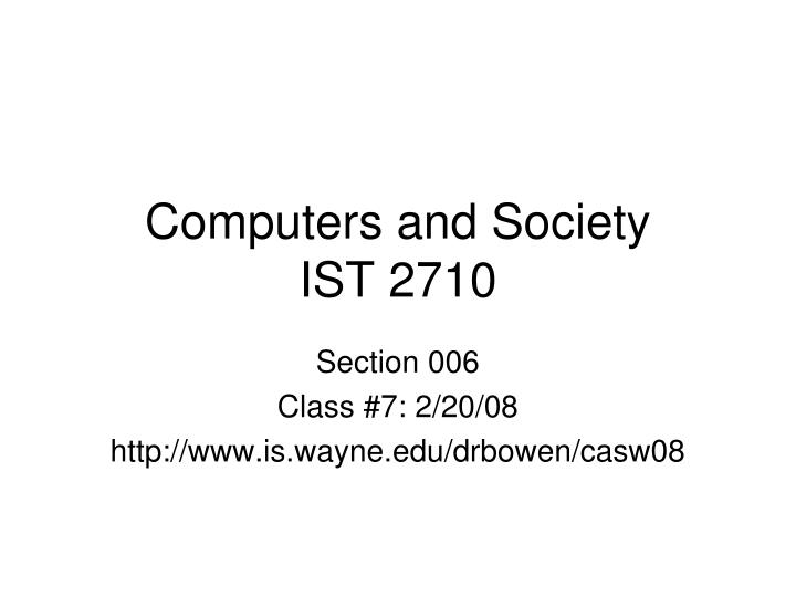 Computers and society ist 2710