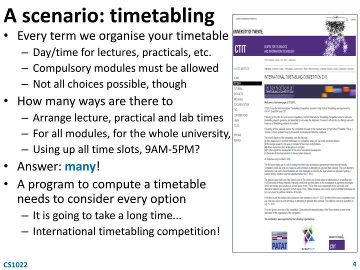 A scenario: timetabling
