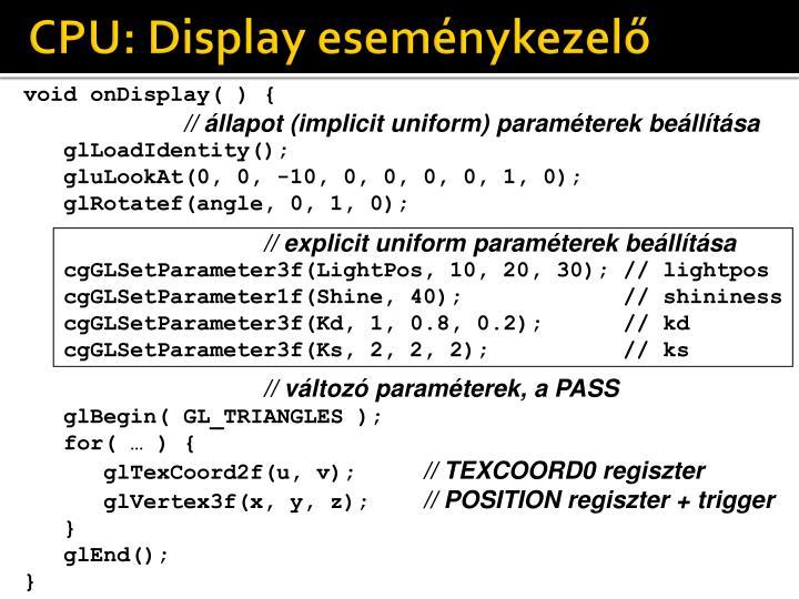CPU: Display eseménykezelő