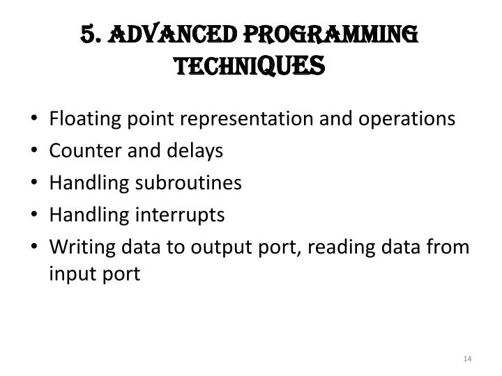 5. Advanced Programming Techni
