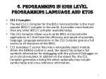 6 programming in high level programming language and rtos
