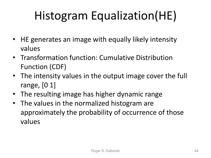 Histogram Equalization(HE)