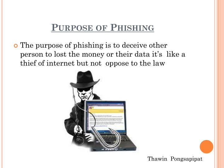 Purpose of Phishing