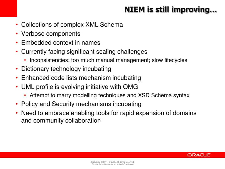 NIEM is still improving…