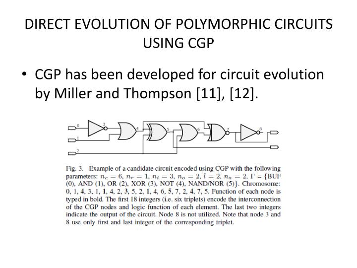 DIRECT EVOLUTION OF POLYMORPHIC CIRCUITS