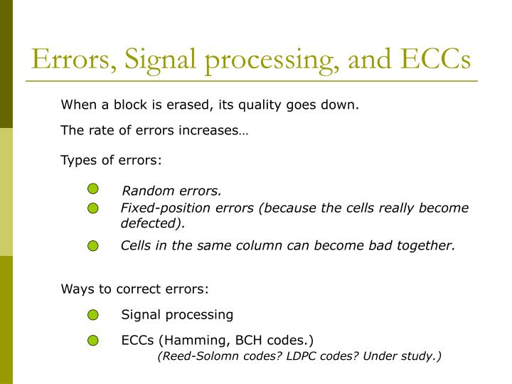 Errors, Signal processing, and ECCs