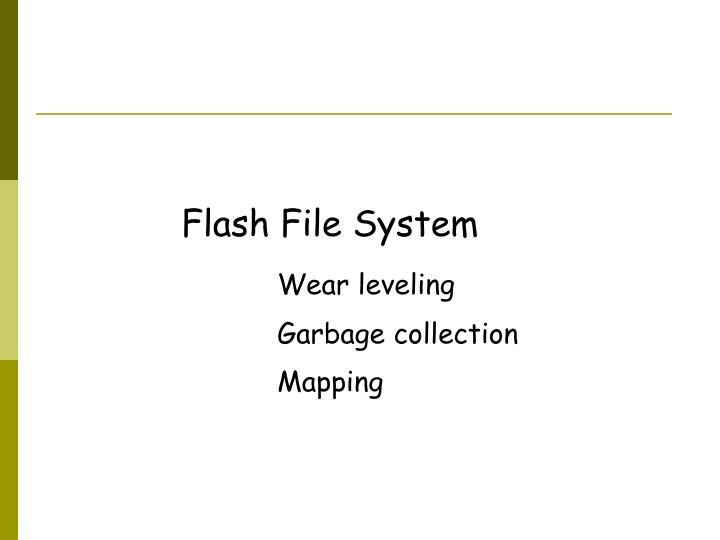 Flash File System