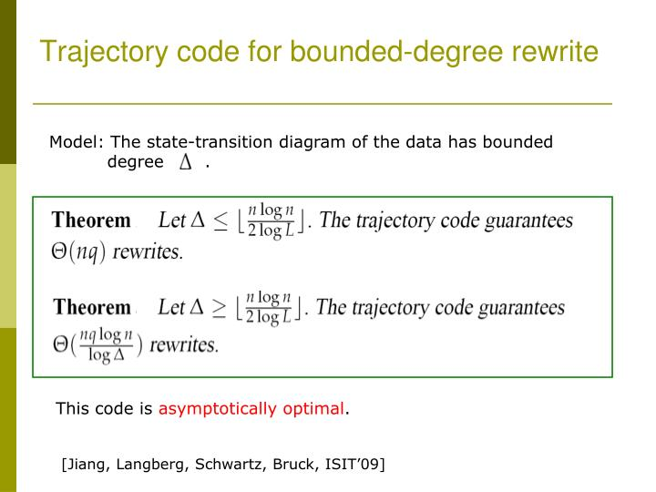 Trajectory code for bounded-degree rewrite