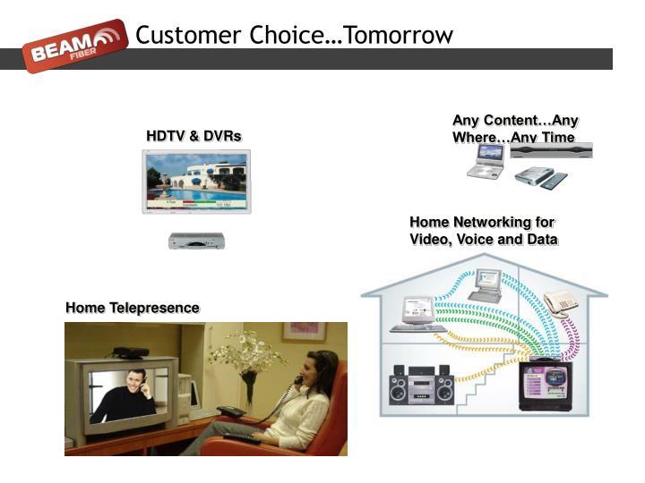 Customer Choice…Tomorrow