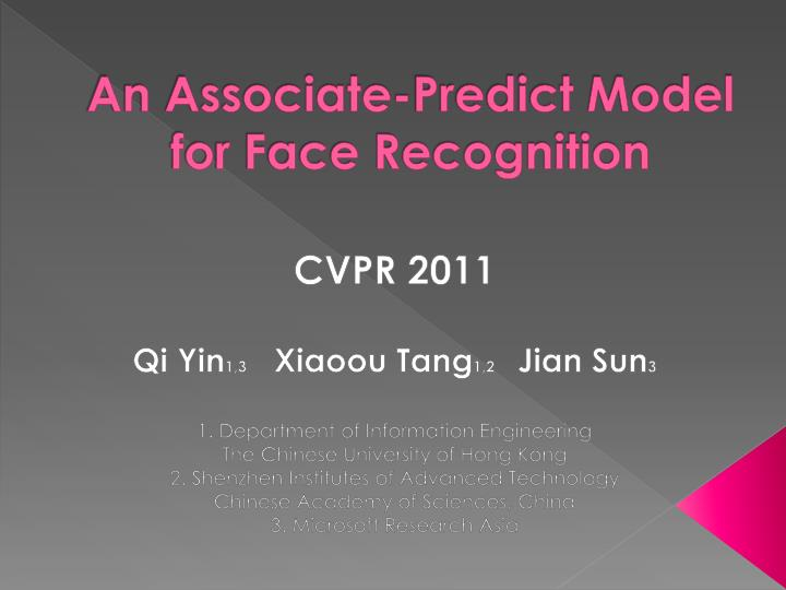 An Associate-Predict Model for Face Recognition