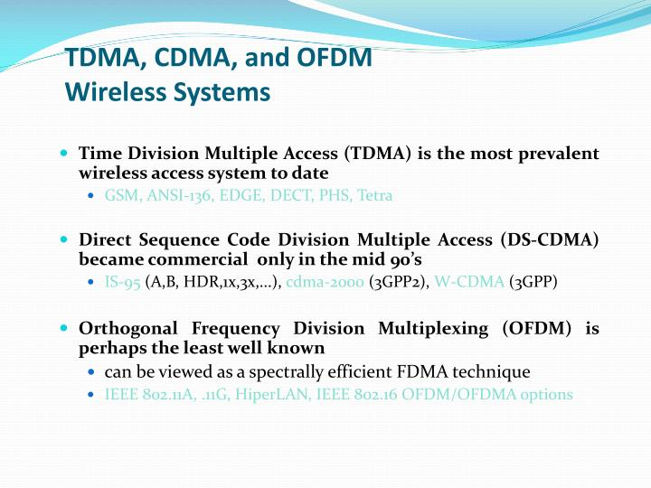 TDMA, CDMA, and OFDM