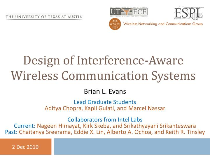 Design of interference aware wireless communication systems
