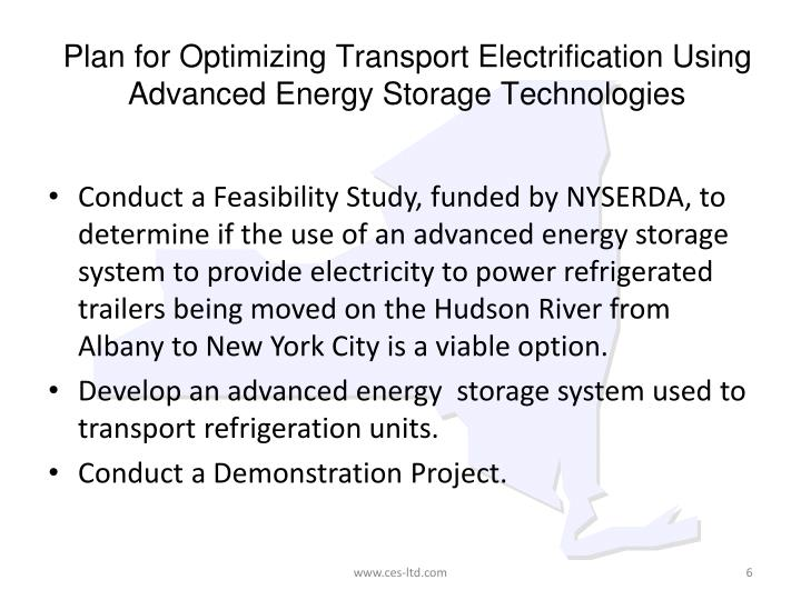 Plan for Optimizing Transport Electrification Using Advanced Energy Storage Technologies