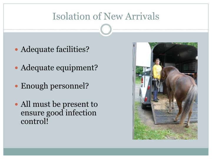 Isolation of New Arrivals