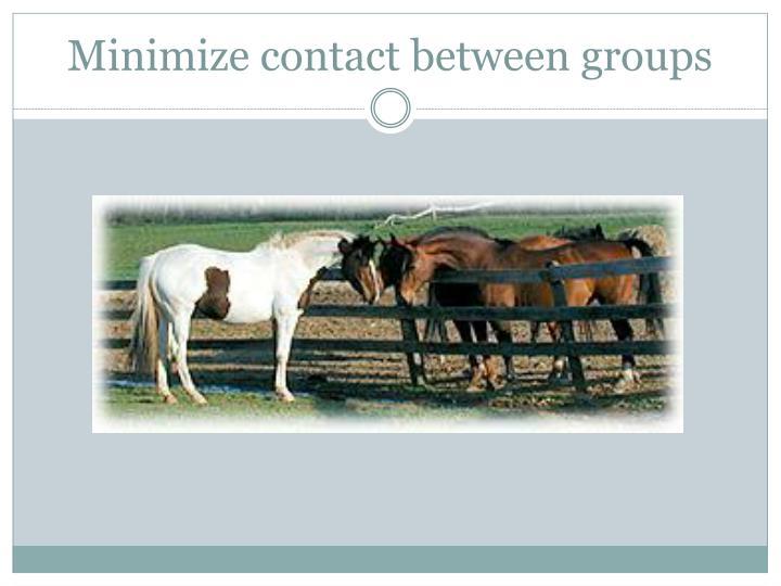 Minimize contact between groups